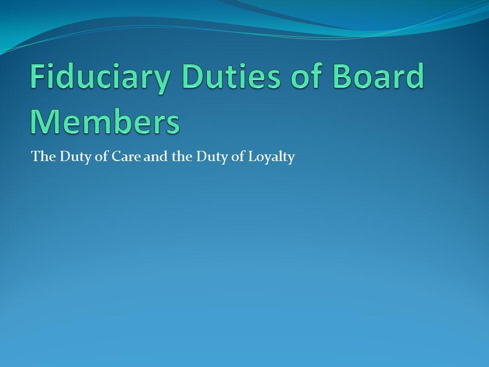 Fiduciary Duties of Board Members