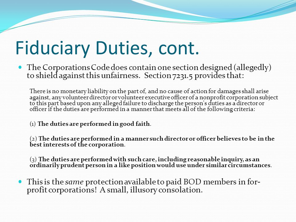 Fiduciary Duties, cont.