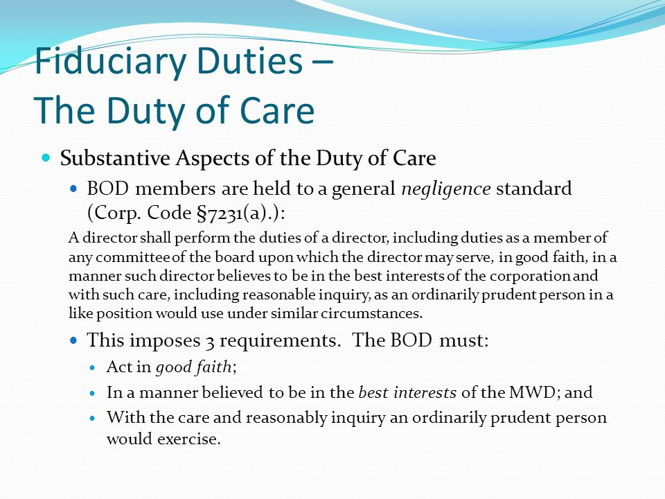 Fiduciary Duties – The Duty of Care