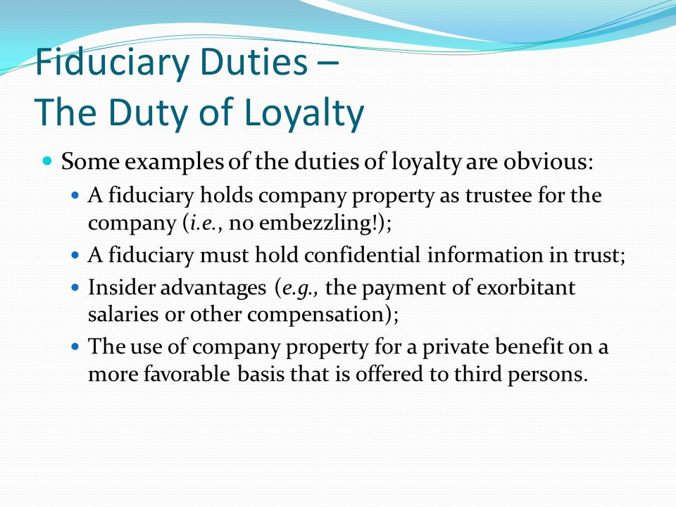 Fiduciary Duties – The Duty of Loyalty