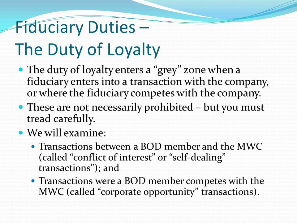 Fiduciary Duties – The Duty of Loyalty