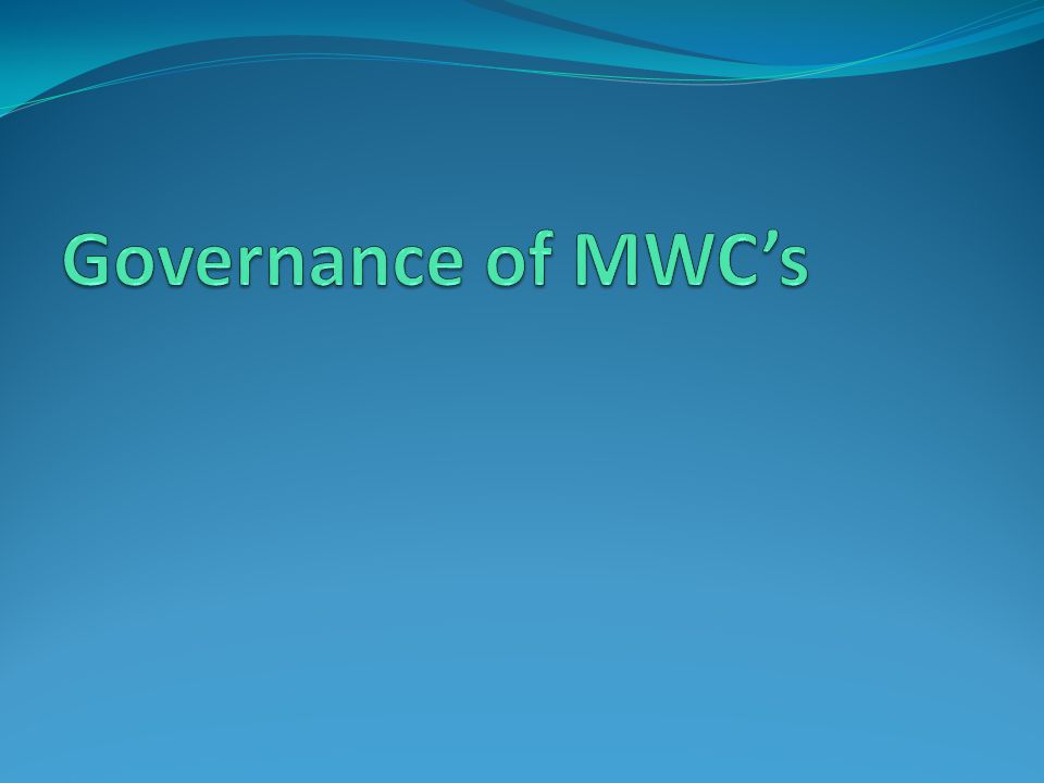 Governance of MWC's