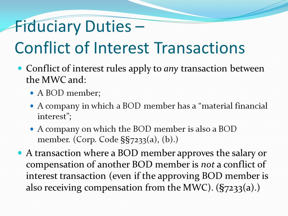 Fiduciary Duties – Conflict of Interest Transactions
