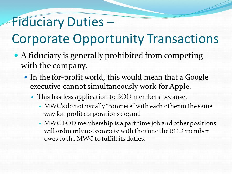 Fiduciary Duties – Corporate Opportunity Transactions