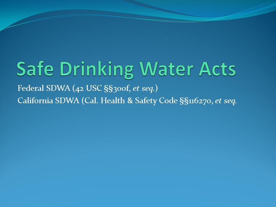 Safe Drinking Water Acts