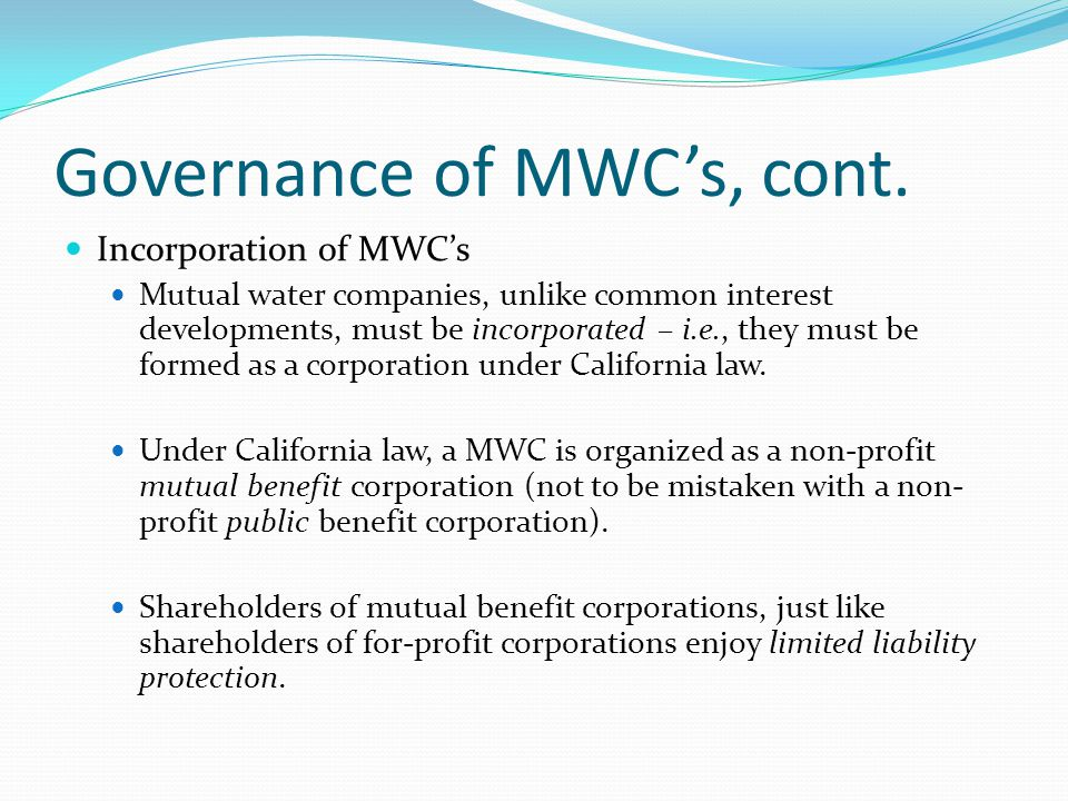 Governance of MWC's, cont.