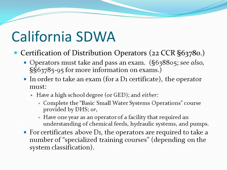 California SDWA Certification of Distribution Operators (22 CCR §63780.)