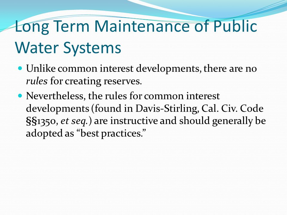 Long Term Maintenance of Public Water Systems