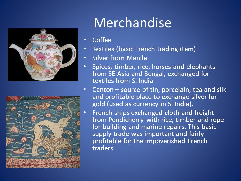 Merchandise Coffee Textiles (basic French trading item)