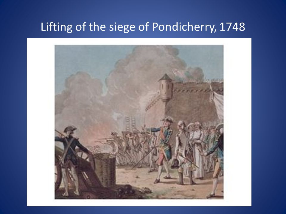 Lifting of the siege of Pondicherry, 1748