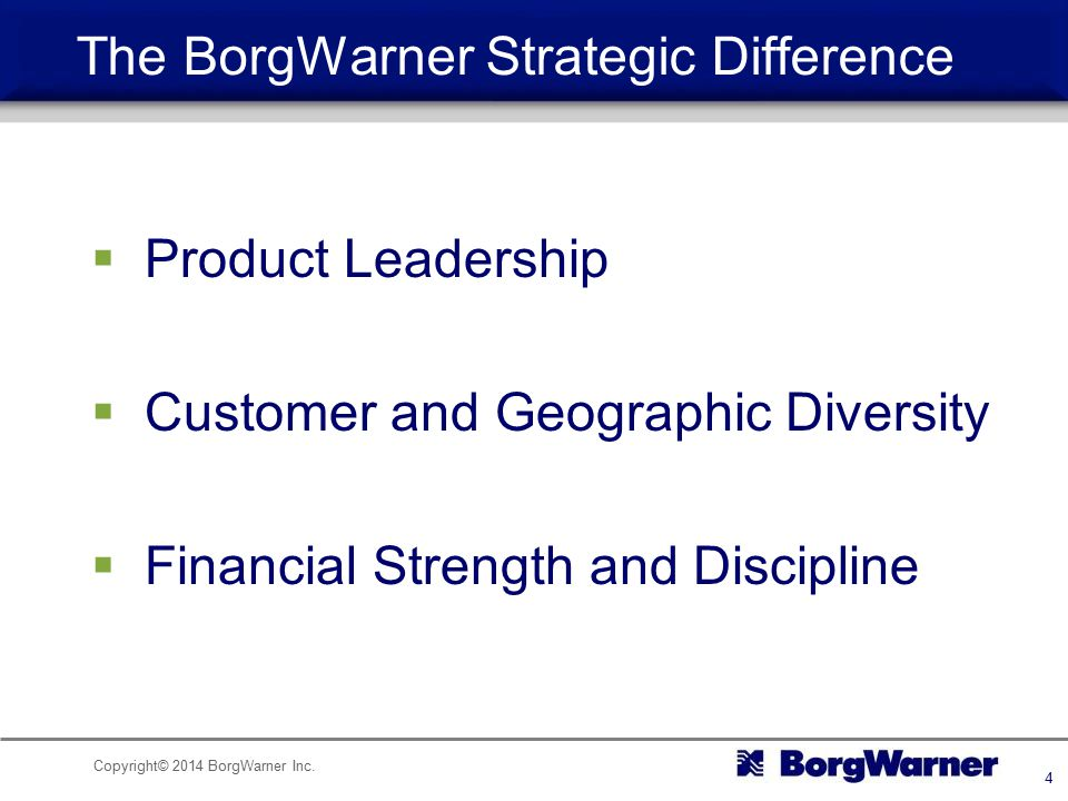 The BorgWarner Strategic Difference