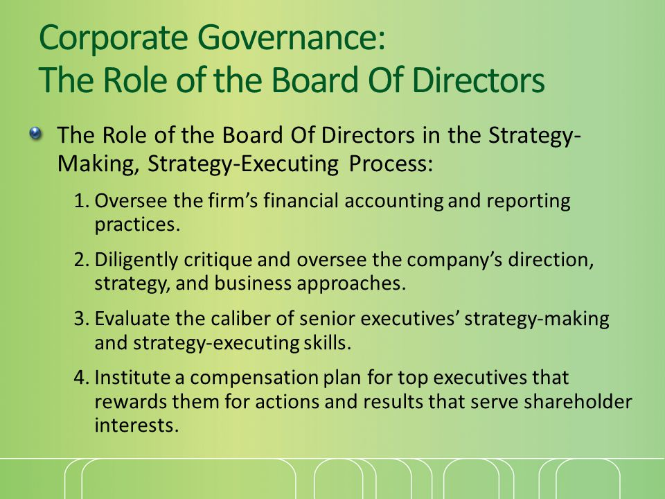 Corporate Governance: The Role of the Board Of Directors