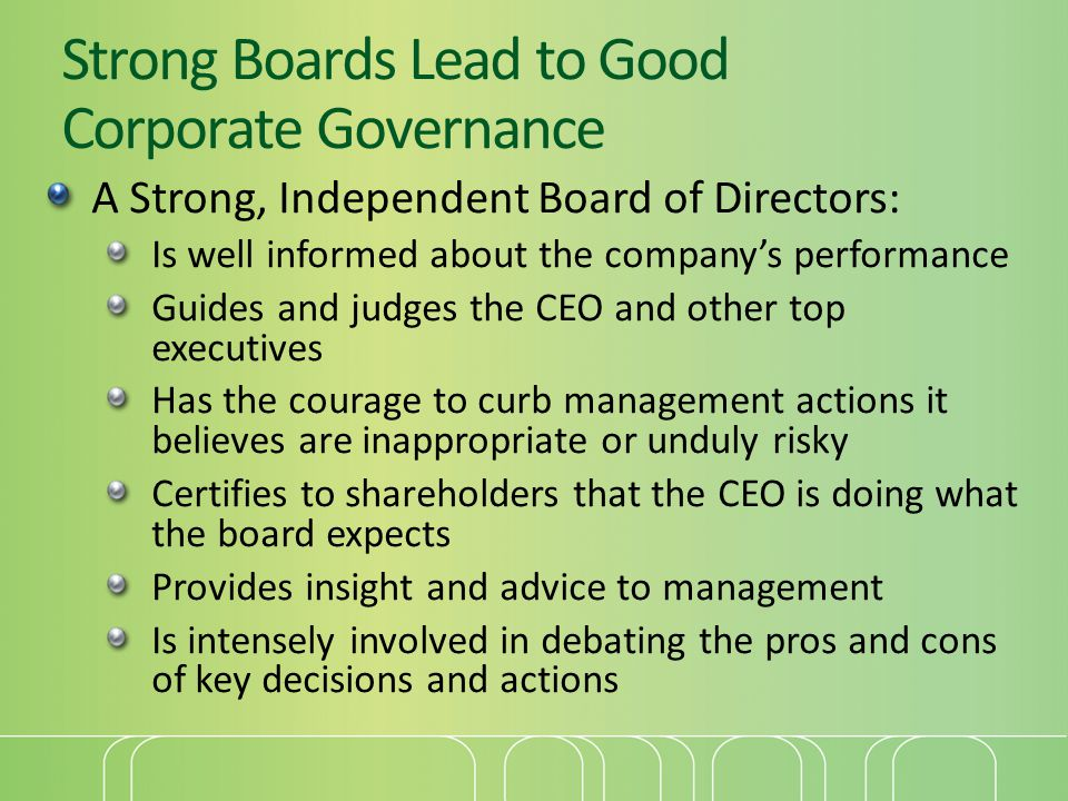 Strong Boards Lead to Good Corporate Governance
