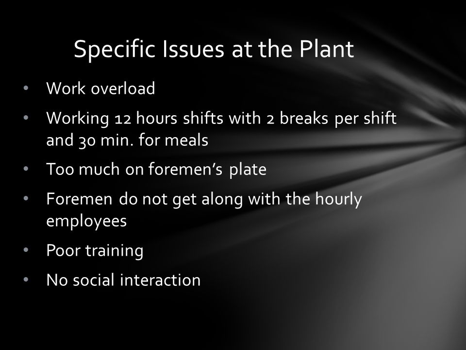 Specific Issues at the Plant