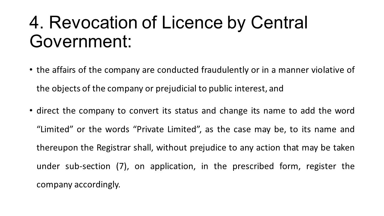 4. Revocation of Licence by Central Government: