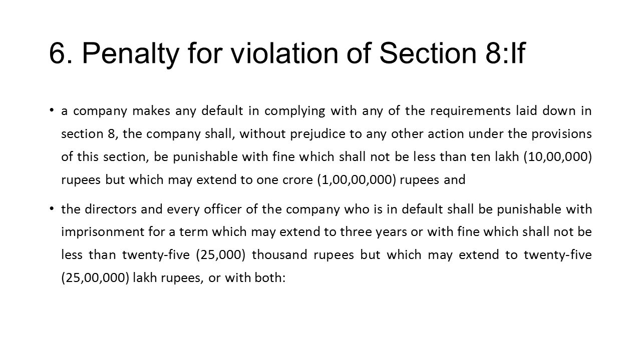 6. Penalty for violation of Section 8:If