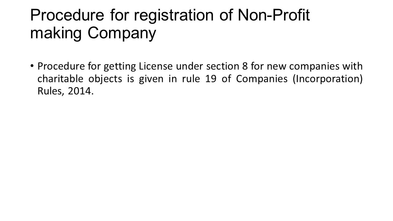 Procedure for registration of Non-Profit making Company