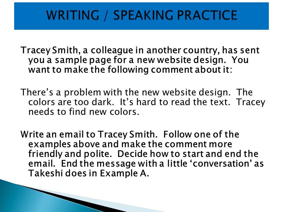 WRITING / SPEAKING PRACTICE