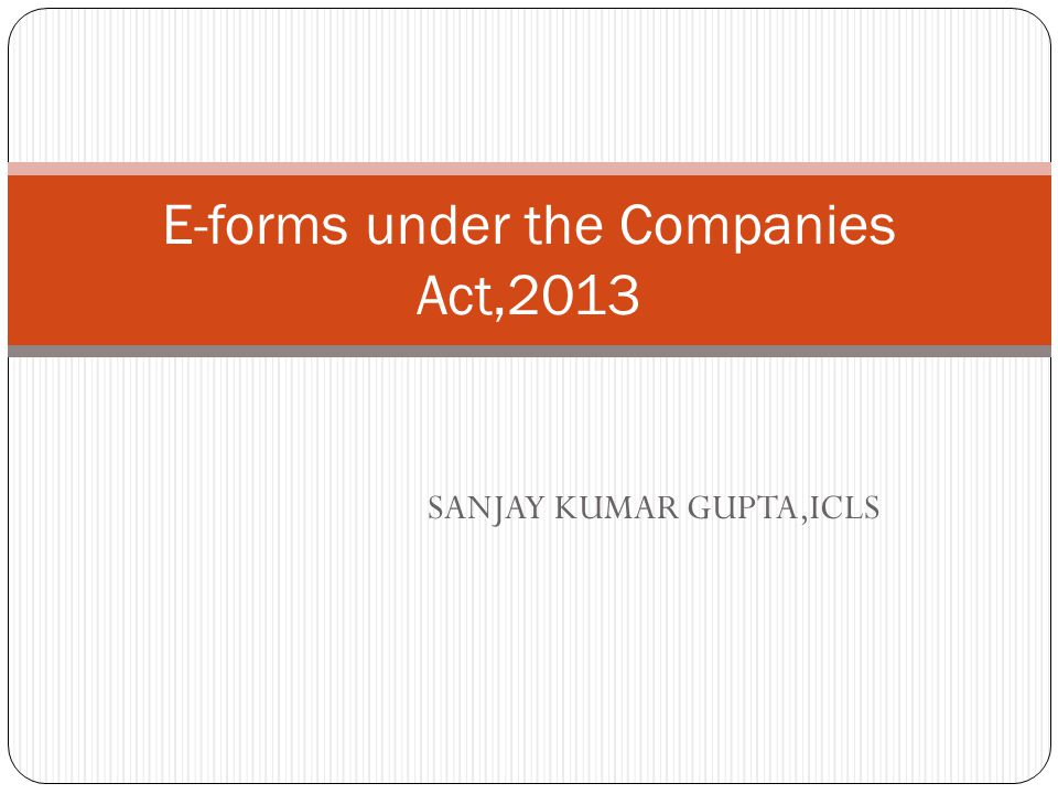 E-forms under the Companies Act,2013