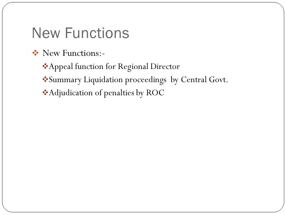 New Functions New Functions:- Appeal function for Regional Director