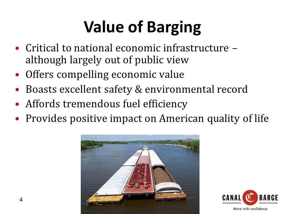 Value of Barging Critical to national economic infrastructure – although largely out of public view.