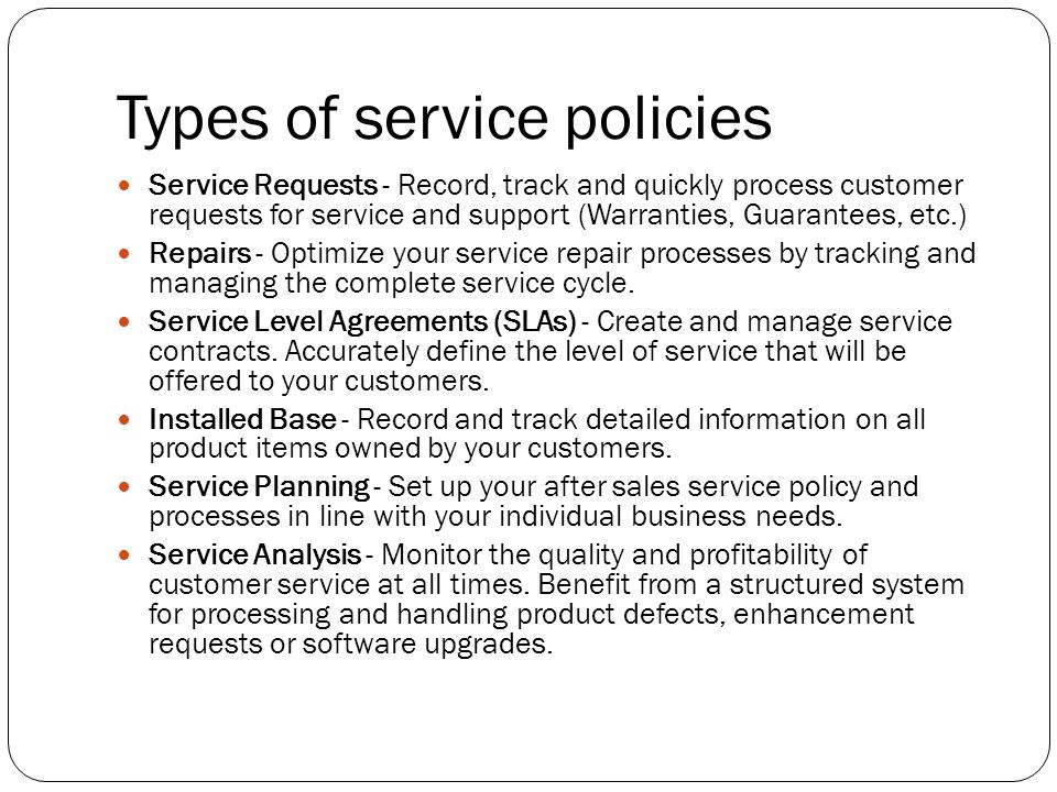 Types of service policies
