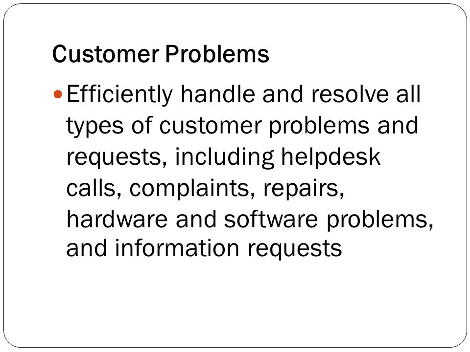 Customer Problems
