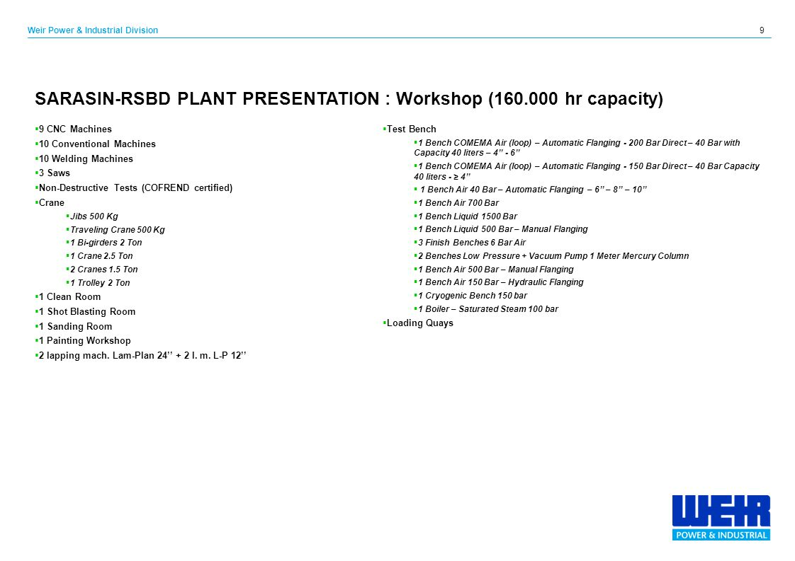 SARASIN-RSBD PLANT PRESENTATION : Workshop (160.000 hr capacity)