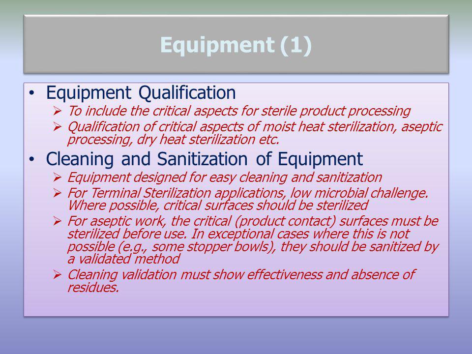 Equipment (1) Equipment Qualification