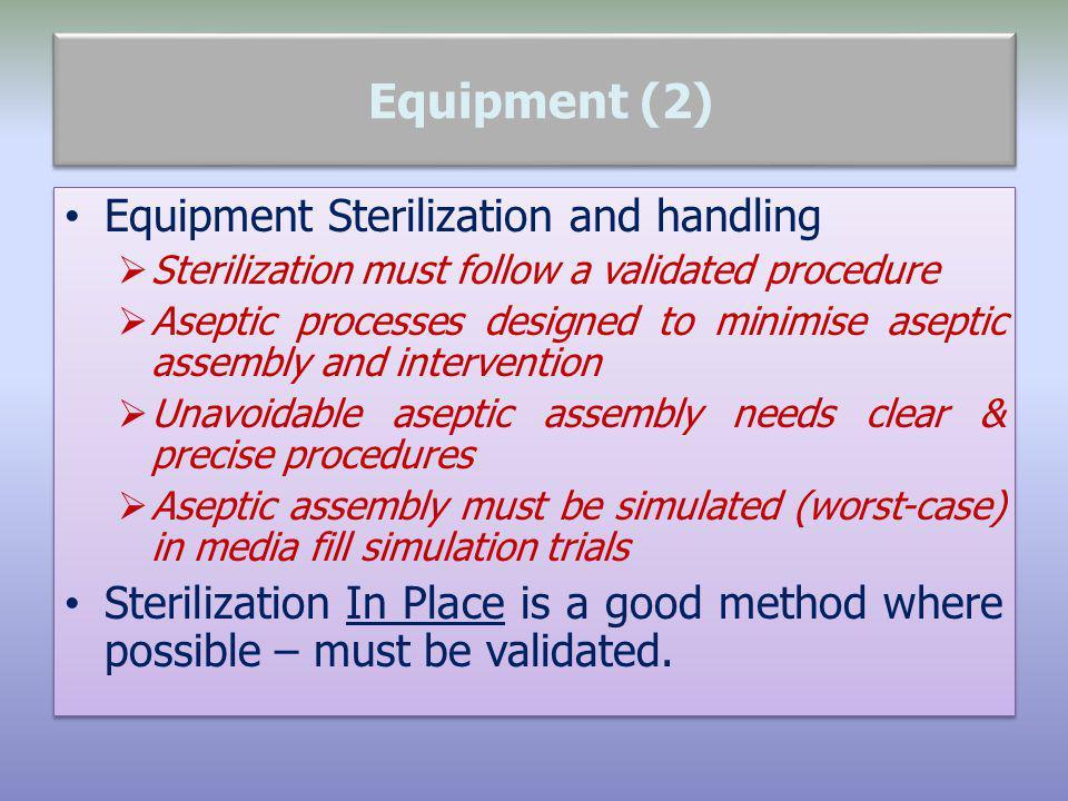 Equipment (2) Equipment Sterilization and handling
