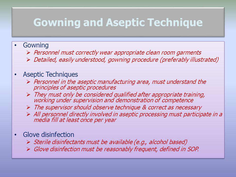 Gowning and Aseptic Technique