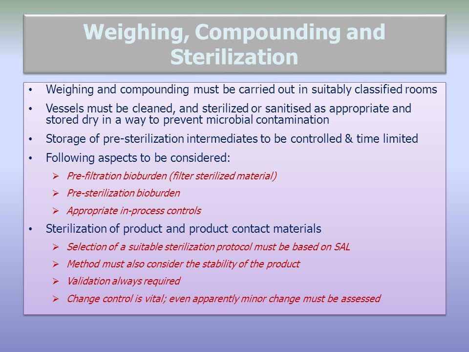 Weighing, Compounding and Sterilization