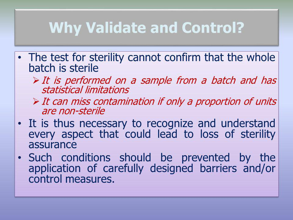 Why Validate and Control