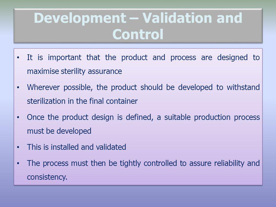 Development – Validation and Control