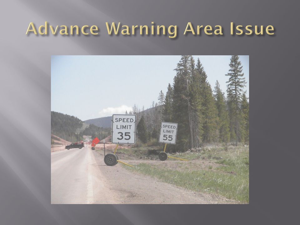 Advance Warning Area Issue