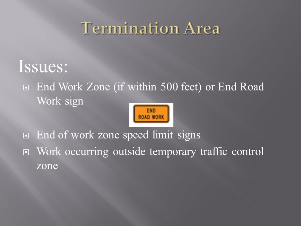 Issues: Termination Area