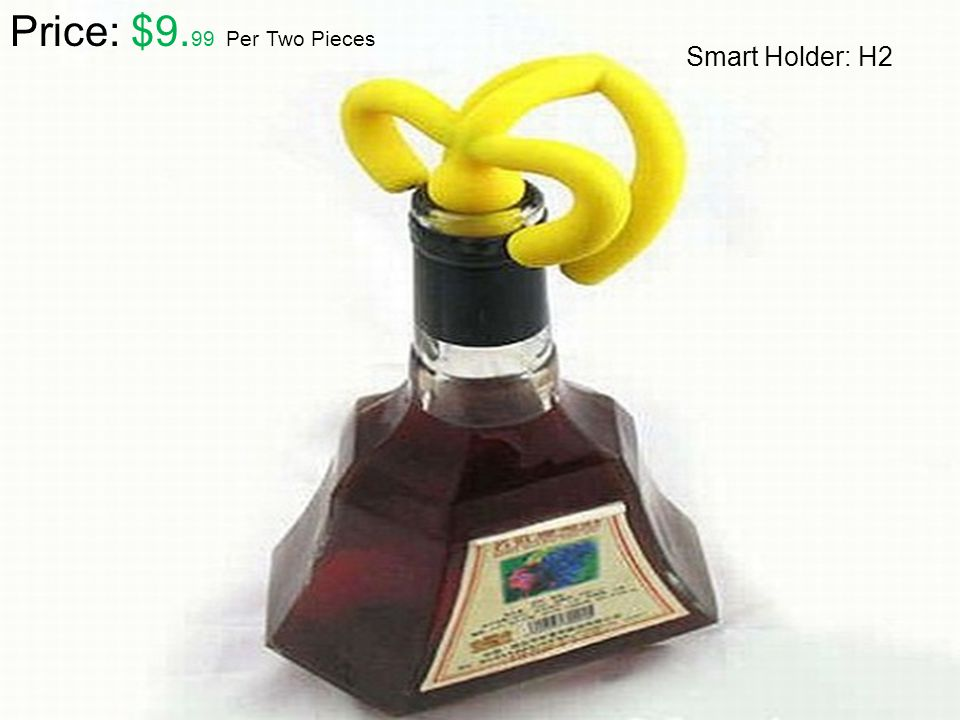 Price: $9.99 Per Two Pieces Smart Holder: H2