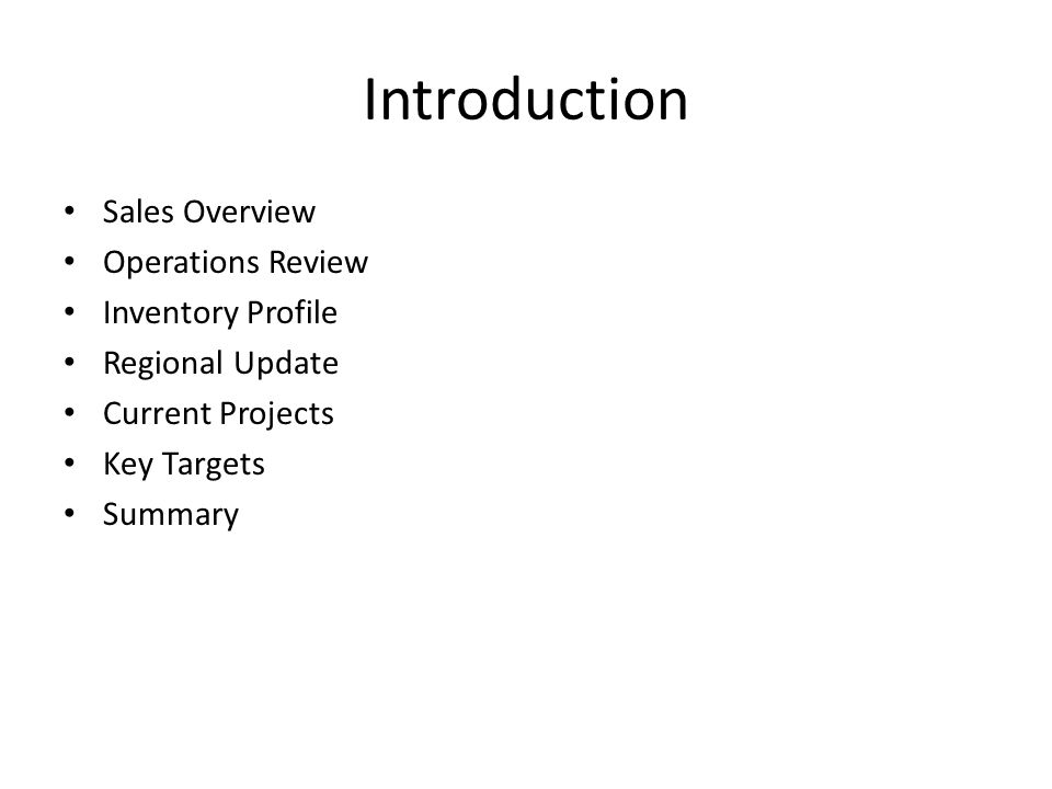 Introduction Sales Overview Operations Review Inventory Profile