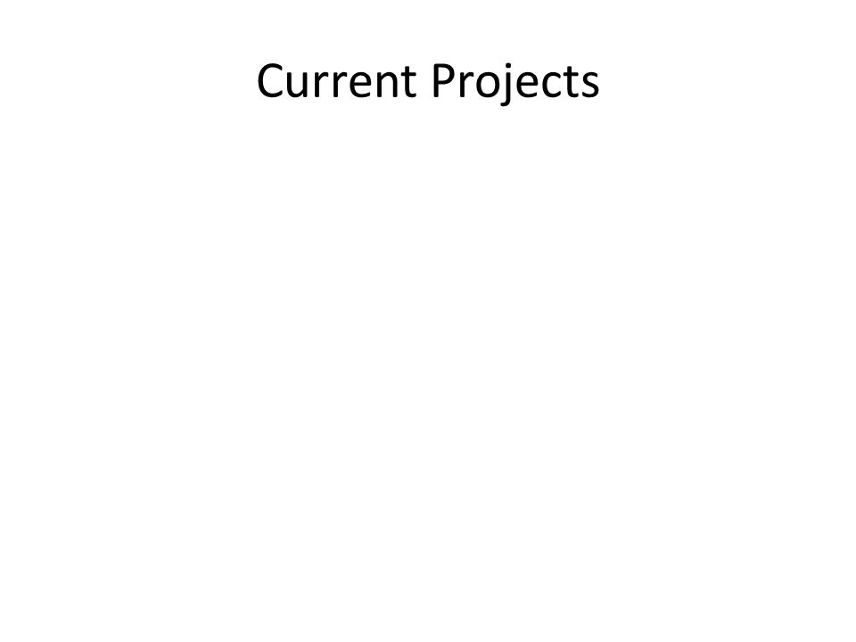 Current Projects
