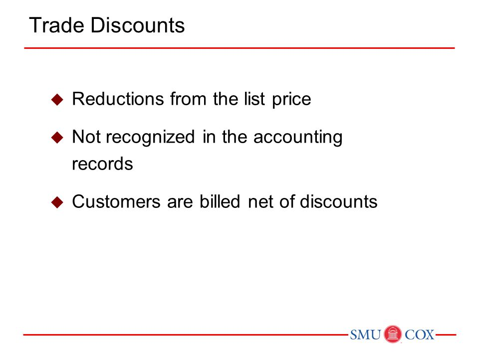 Trade Discounts Reductions from the list price