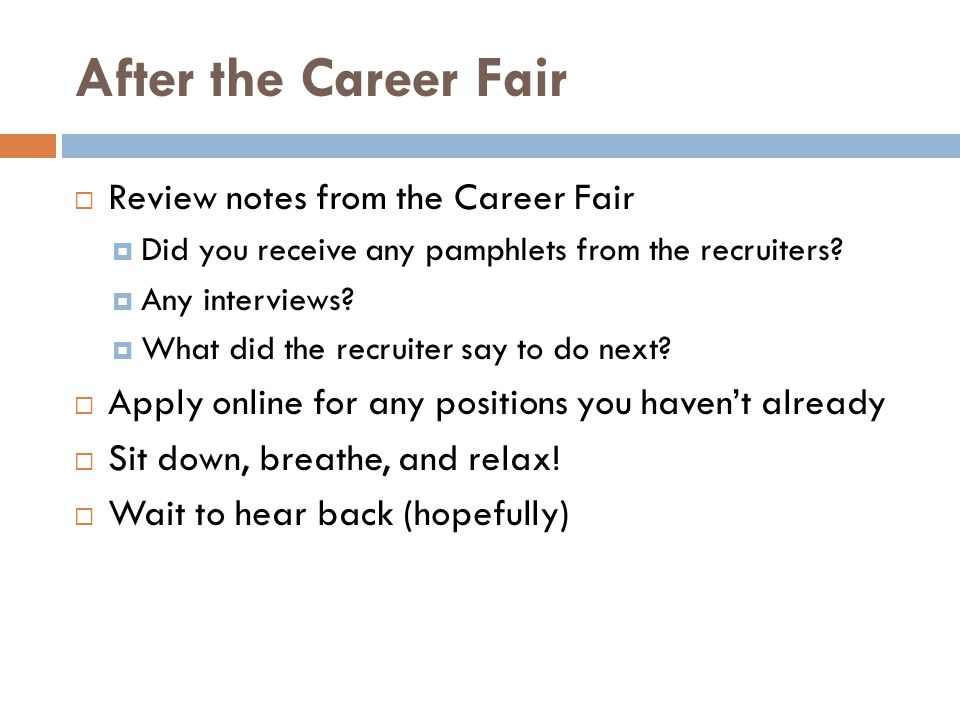 After the Career Fair Review notes from the Career Fair