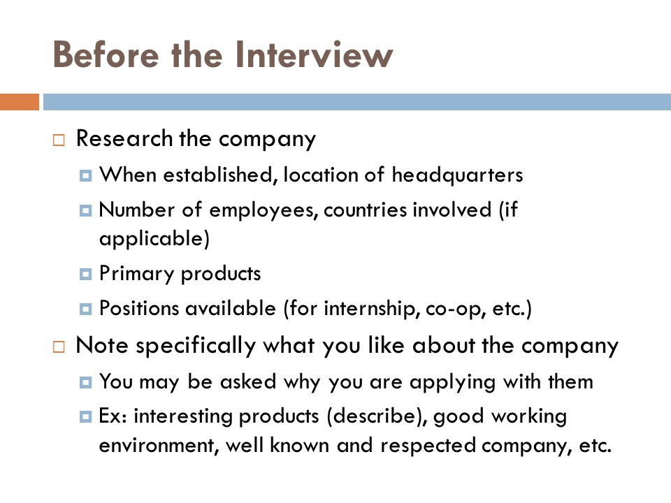 Before the Interview Research the company