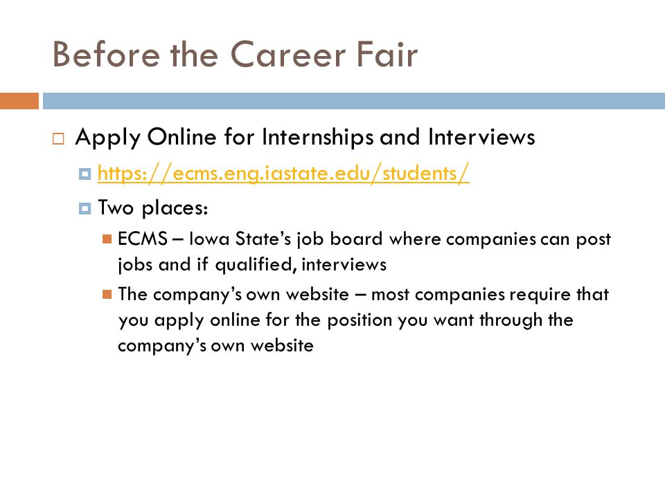 Before the Career Fair Apply Online for Internships and Interviews