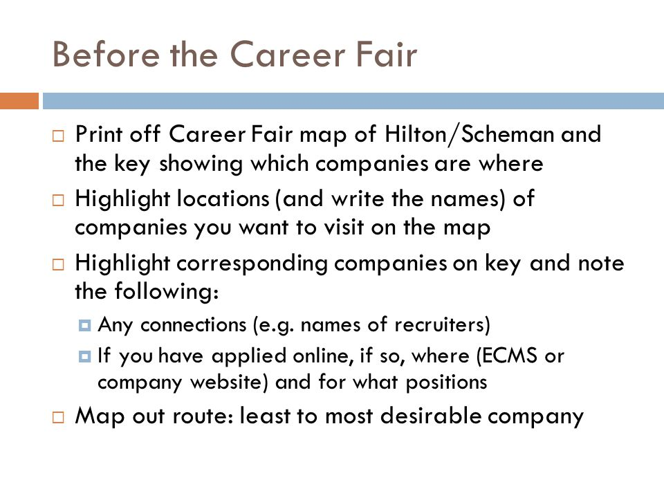 Before the Career Fair Print off Career Fair map of Hilton/Scheman and the key showing which companies are where.