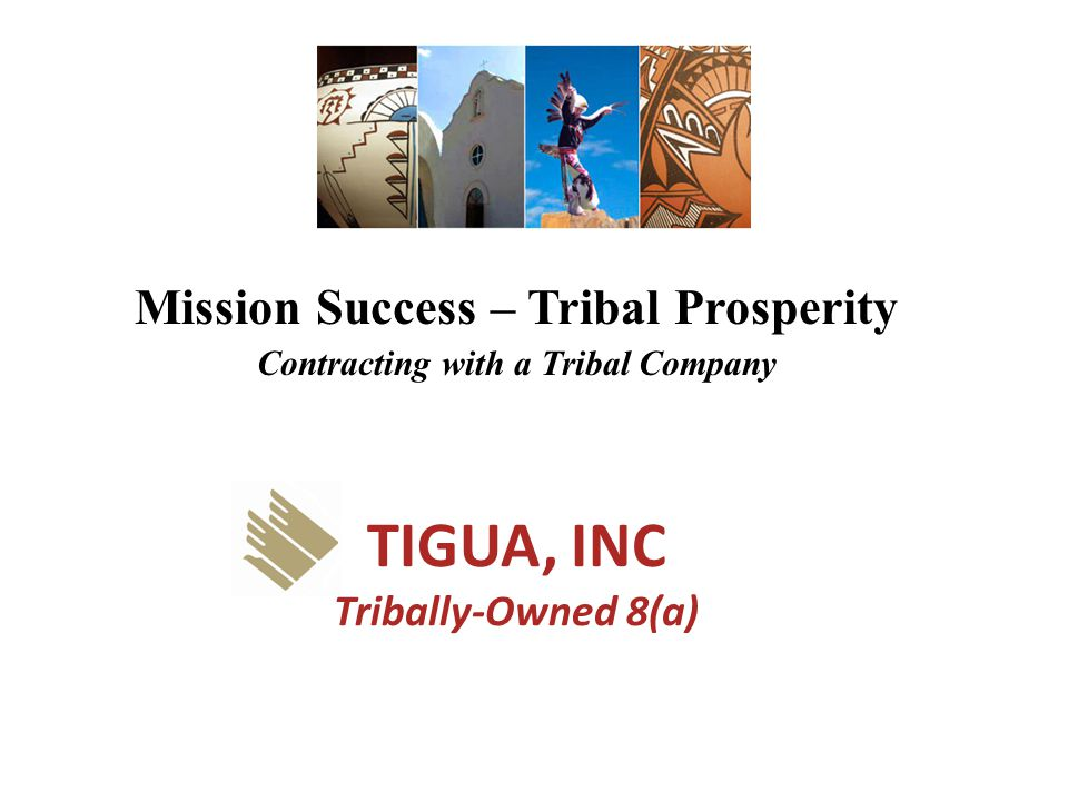 TIGUA, INC Tribally-Owned 8(a)