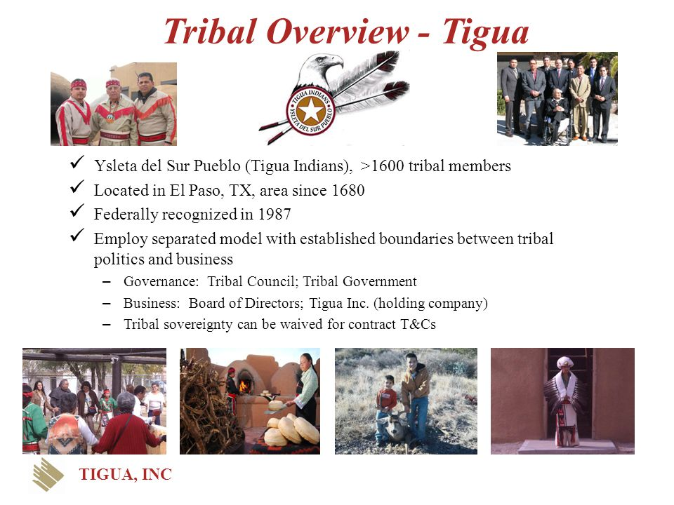 Tribal Overview - Tigua