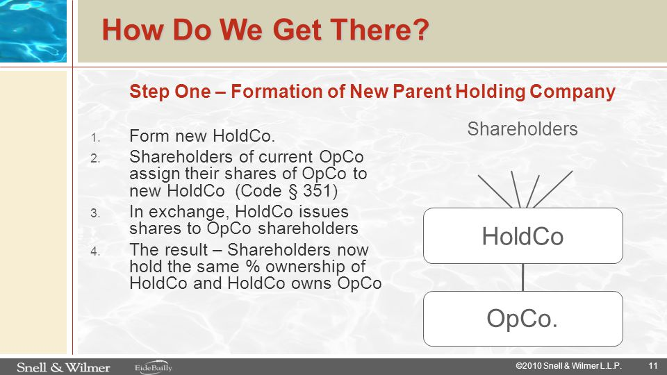 Step One – Formation of New Parent Holding Company