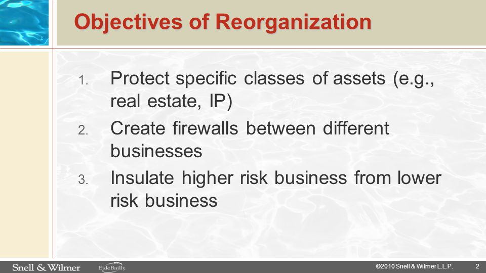 Objectives of Reorganization