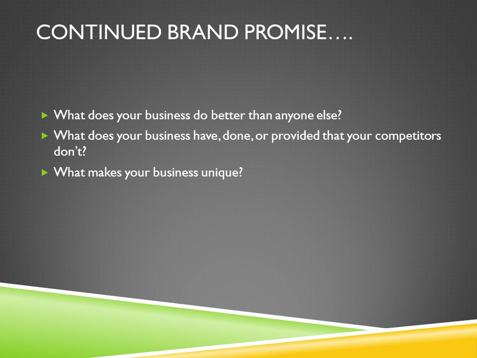 Continued Brand Promise….
