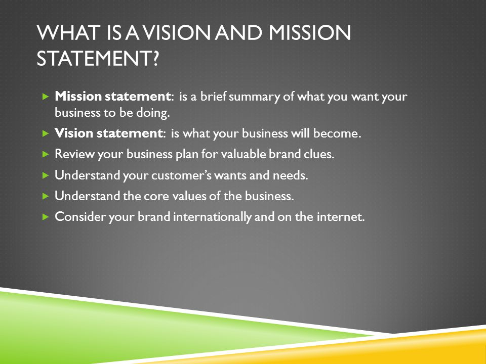 What is a Vision and Mission Statement